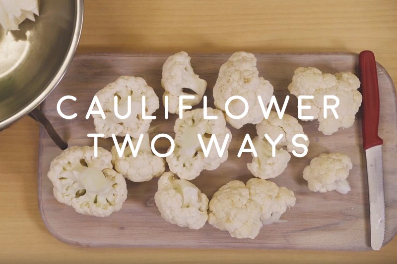 Cauliflower Two Ways